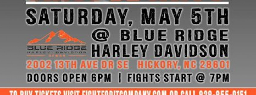 FIGHT for It 2 at Blue Ridge Harley Davidson | Hickory, NC