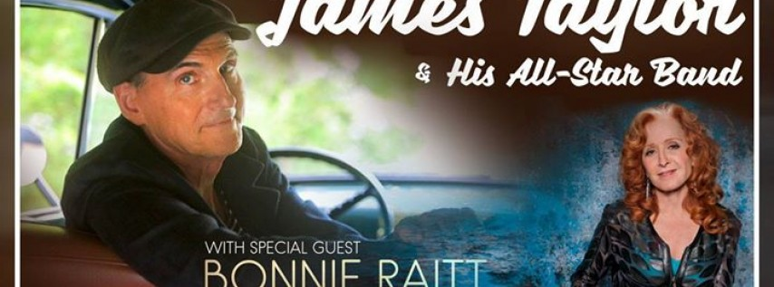 James Taylor & His All Star Band with special guest Bonnie Raitt
