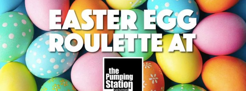Easter Egg Roulette at the Pumping Station