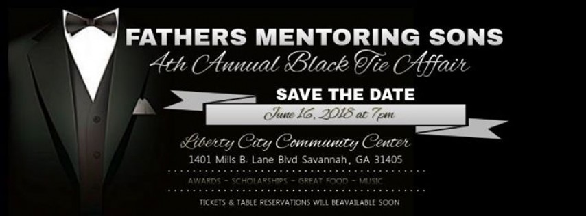 4th Annual Fathers Mentoring Sons Black Tie Affair