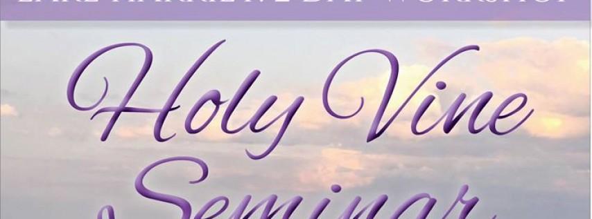 Holy Vine Seminar