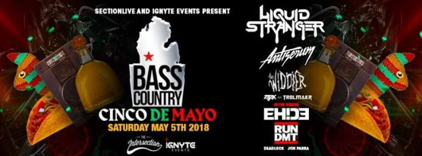 Bass Country: Cinco De Mayo feat. Liquid Stranger + more!