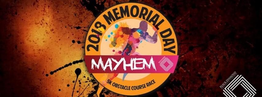 Memorial Day Mayhem 2018