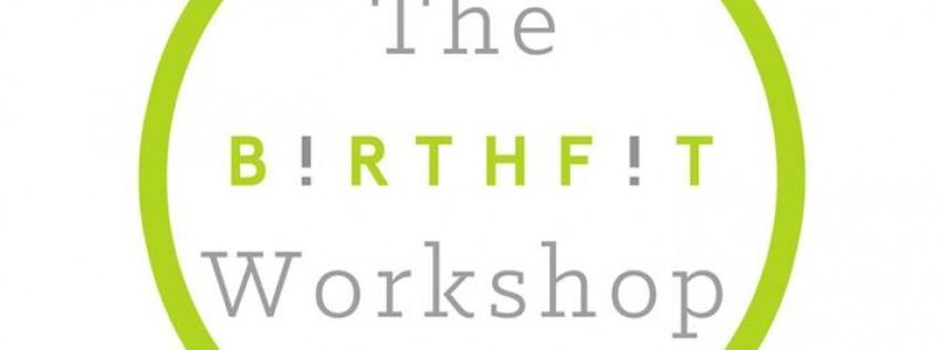 The Birthfit Workshop