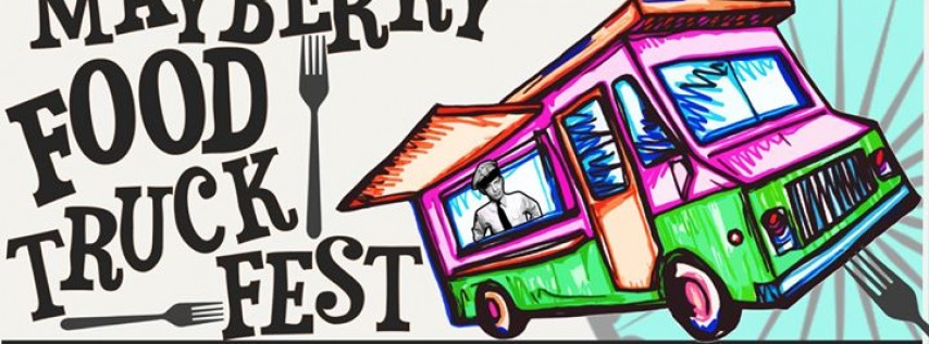 Mayberry Food Truck Fest - April 15th!