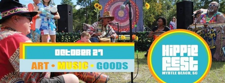 Hippie Fest - Myrtle Beach, SC