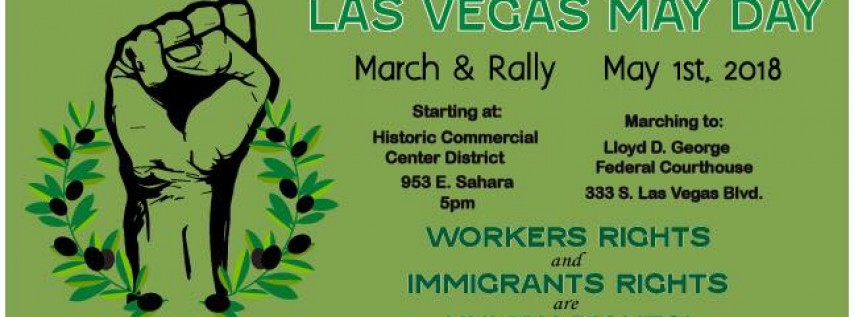 12th Annual Las Vegas May Day / Primero de Mayo Marcha