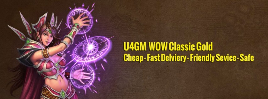 U4GM Offers WOW Classic Gold - Cheap & Fast Delivery & Safe Trade