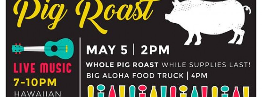 Cinco de Mayo: San Antonio Pig Roast & Craft Beer!