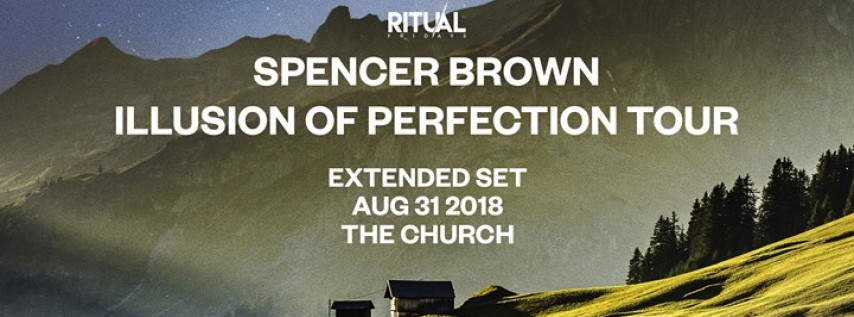Ritual Fridays: Spencer Brown (extended set)