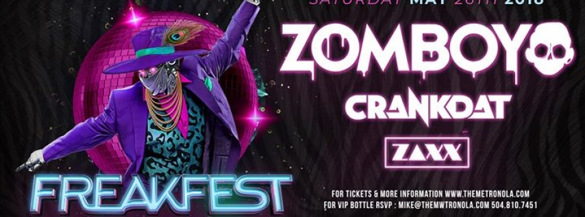 Freakfest with Zomboy, Crankdat & ZAXX Live at the Metropolitan