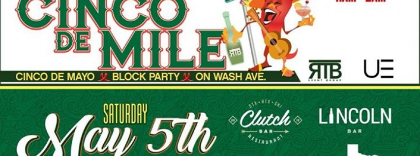 3rd annual Cinco De Mile // Washington Ave Block Party -UE