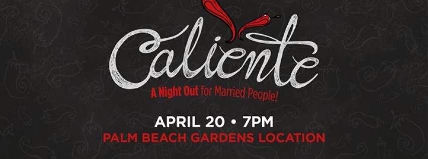 Caliente: A Night Out for Married People
