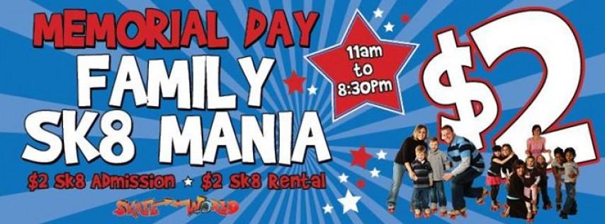 Memorial Day Sk8 Mania