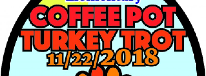 Coffee Pot Turkey Trot