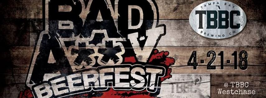 Bad A** Beerfest V