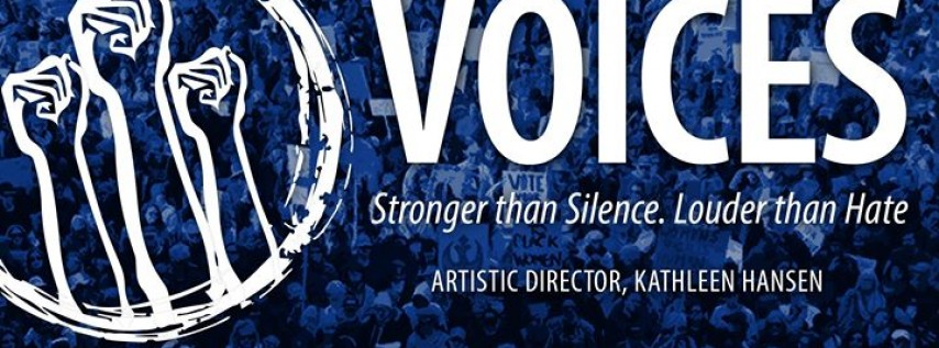 Voices: Stronger than Silence. Louder than Hate