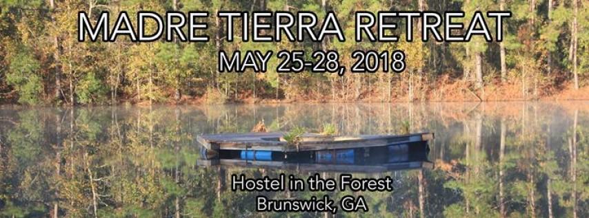 Madre Tierra Retreat 2018