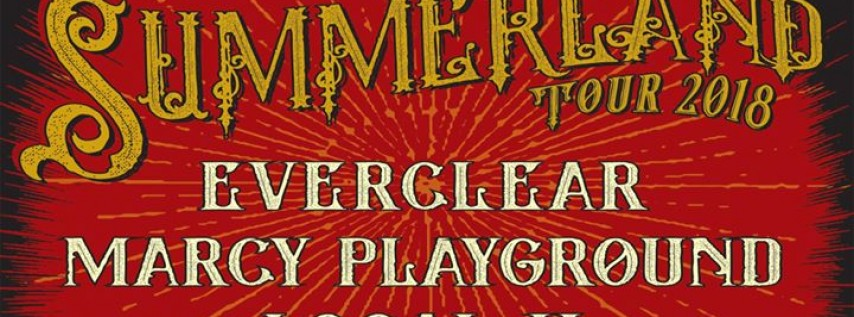 SiriusXM Presents Summerland Tour 2018 Starring Everclear, Marcy...