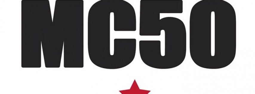 MC50 Presents Kick Out The Jams - The 50th Anniversary Tour