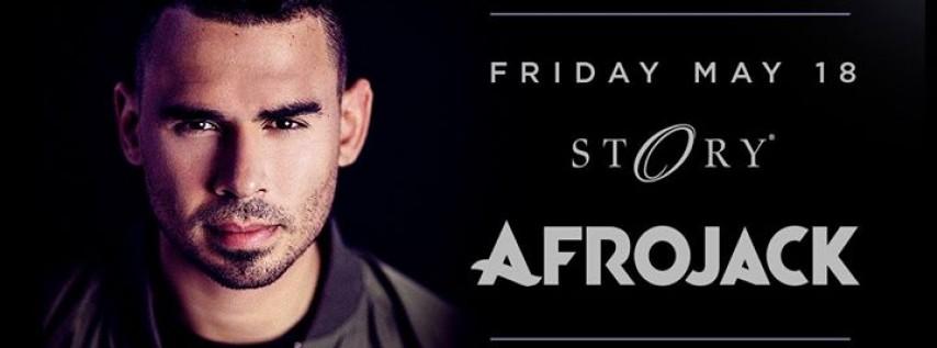 Afrojack STORY - Fri. May 18th