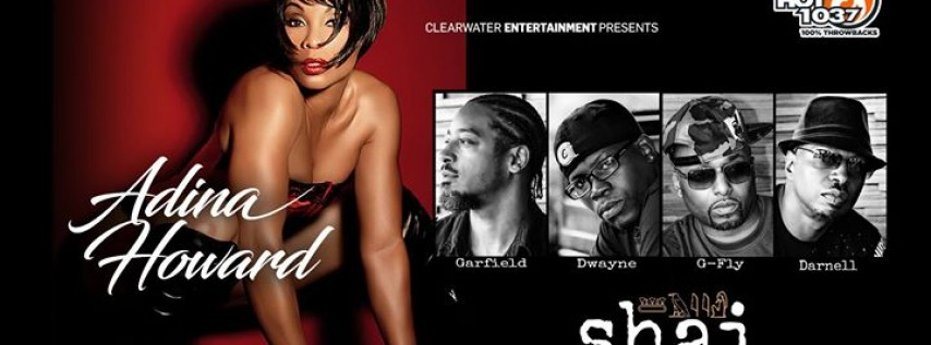 Adina Howard & Shai - Clearwater Entertainment presents