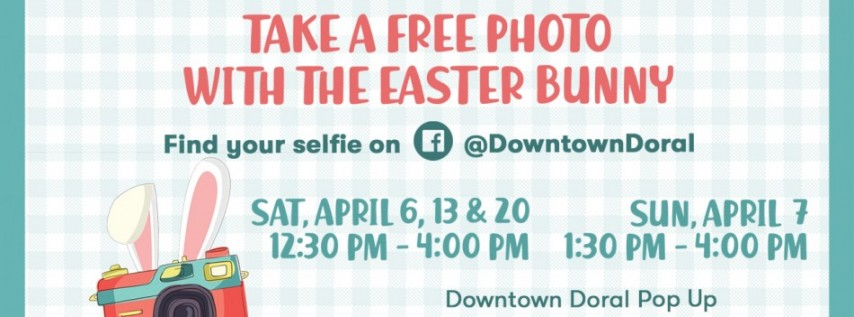 Free photos with the Easter Bunny at Downtown Doral