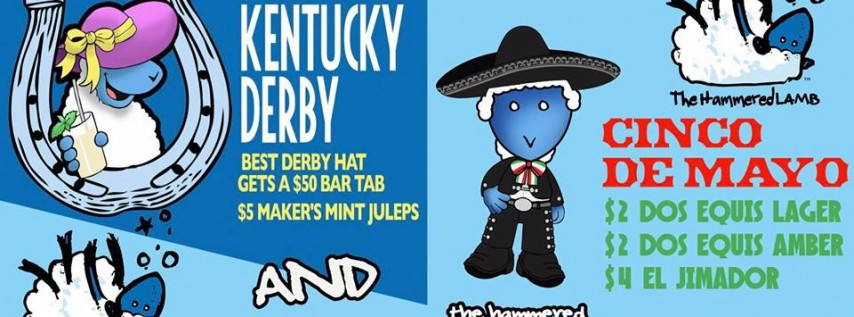 Cinco De Mayo and Kentucky Derby at The Hammered Lamb