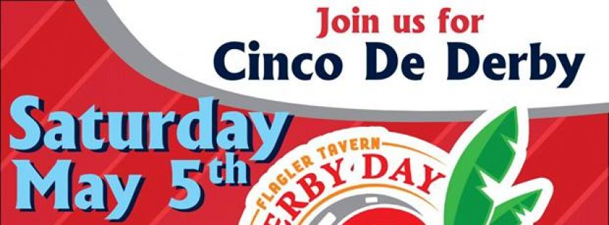 Cinco De Derby at Flagler Tavern