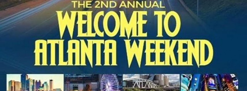 Welcome To Atlanta Weekend (Philly vs Atlanta)