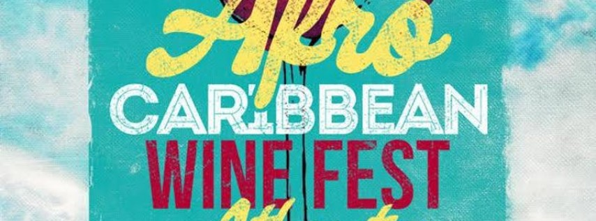 AFRO-CARIBBEAN WINE FEST ATLANTA