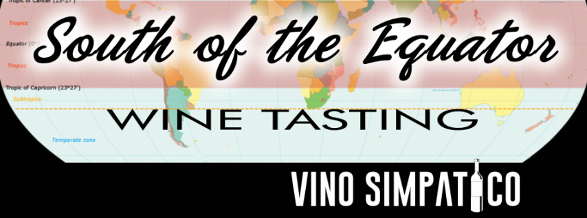 South of the Equator Wine Tasting