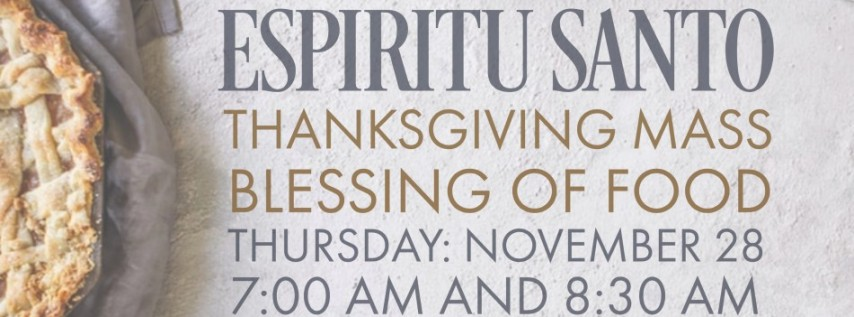 Thanksgiving Mass and Blessing of Food