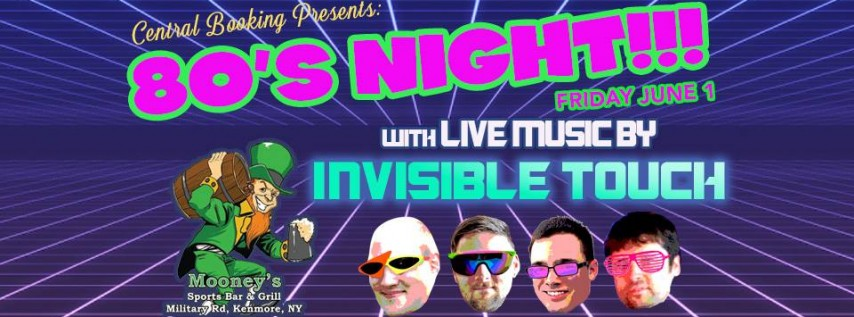 80's Party at Mooney's with Invisible Touch