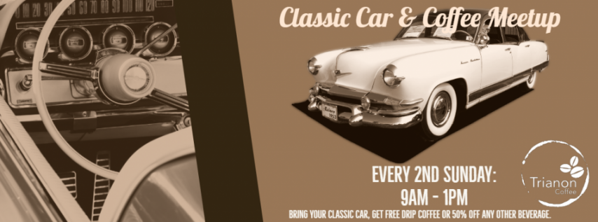 Classic Cars & Coffee Monthly Meetup