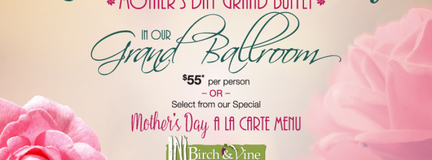 Mother's Day Brunch at the Birchwood