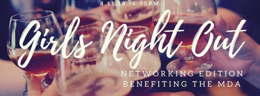 Girls Night Out: Networking Edition benefiting MDA & Hat-Attitude