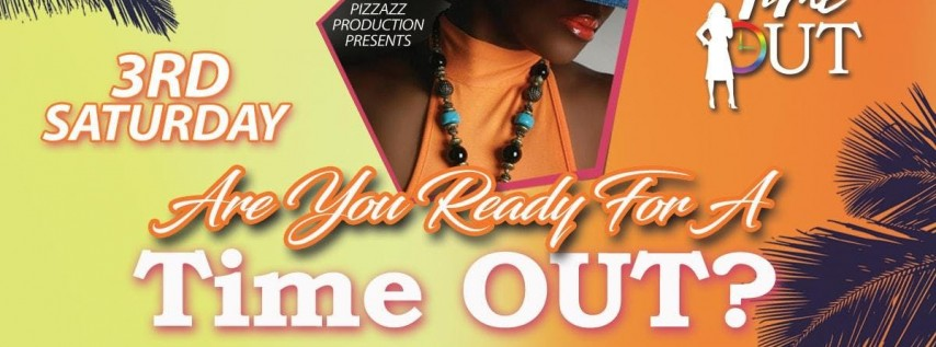 3rd Saturday Time OUT Sunset Dance Party by Pizzazz Production