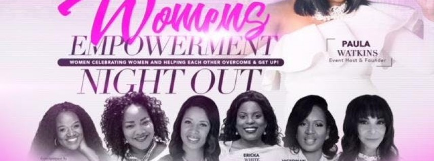 Love YOUrself to Life, Inc.- WOMEN's EMPOWERMENT NIGHT OUT