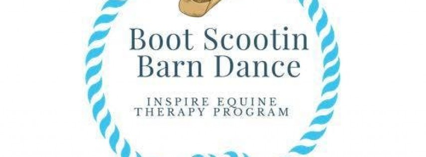 Inspire Equine Therapy Program 2nd Annual Boot Scootin Barn Dance Benefit