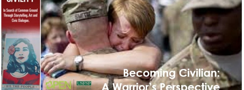 Becoming Civilian: A Warrior's Perspective