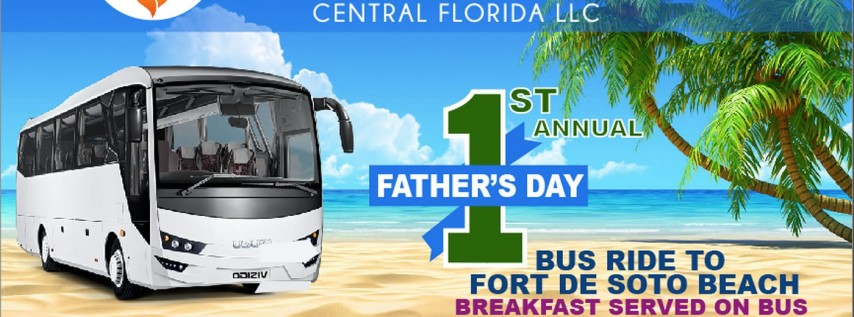 Fathers' Day Bus Ride to Fort DeSoto Beach