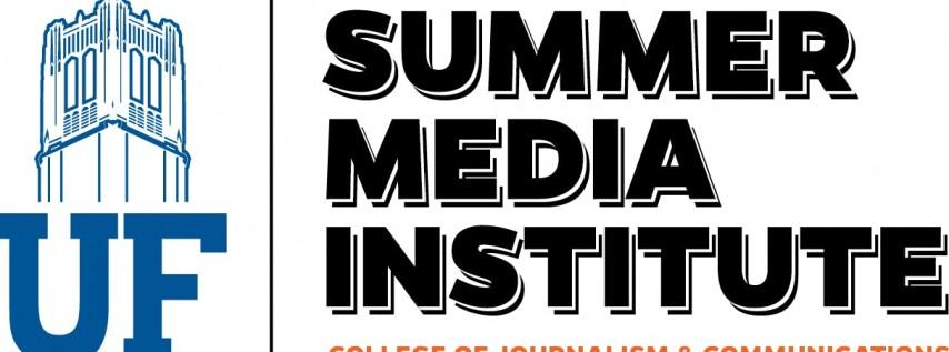 2018 Summer Media Institute at the University of Florida