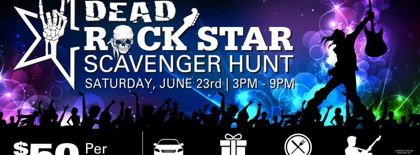 1st Annual DEAD ROCK STAR SCAVENGER HUNT