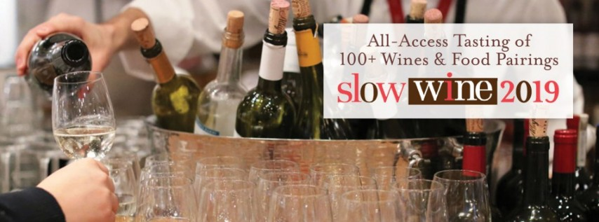 Slow Wine Tour 2019: All-Access Tasting