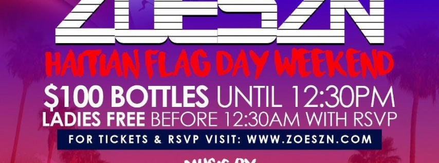 ZOESZN: Haitian Flag Day Weekend Party