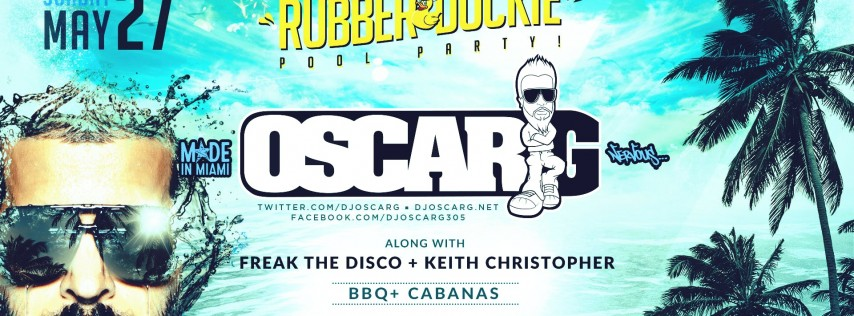 Rubber Duckie Party / Oscar G / Memorial Day Weekend