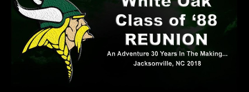 White Oak High School Class of 1988 Reunion