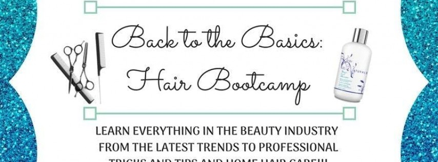 Back to the Basics Hair Bootcamp Tour