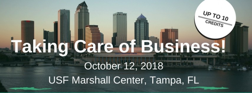 Taking Care Of Business - 2018 HR Tampa Conference & Expo